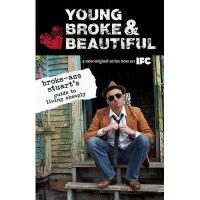 【预订】Young, Broke & Beautiful: Broke-Ass Stuart's Guide