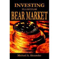【预订】Investing in a Secular Bear Market