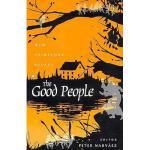 【预订】The Good People: New Fairylore Essays