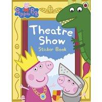 Peppa Pig: Theatre Show Sticker Book 粉红猪小妹:剧院演出的贴画书【英文原版童书
