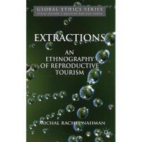 【预订】Extractions: An Ethnography of Reproductive Tourism