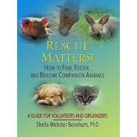 【预订】Rescue Matters!: How to Find, Foster, and Rehome