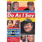 DO AS I SAY (NOT AS I DO)(ISBN=9780767919029) 英文原版