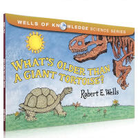 【全店300减100】英文原版 What's Older Than a Giant Tortoise? 儿童科普绘本