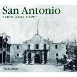【预订】San Antonio Then and Now