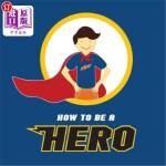 【中商海外直订】How to Be a Hero