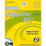 【预订】Objective PET: Student's Book with Answers [With