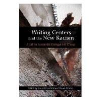 【预订】Writing Centers and the New Racism: A Call for