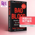 预售【中商原版】坏血:硅谷初创巨头的骗局 滴血成金 英文原版 Bad Blood: Secrets and Lies in a Silicon Valley Startup 新闻纪实