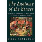 【预订】The Anatomy Of The Senses: Natural Symbols In