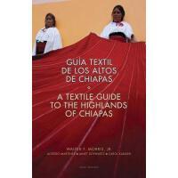 【预订】Guia Textil de los Altos de Chiapas/A Textile Guide