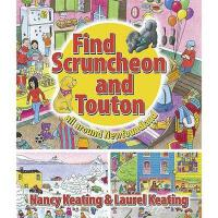 【预订】Find Scruncheon and Touton: All Around Newfoundland