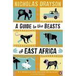 【预订】A Guide to the Beasts of East Africa. Nicholas