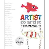 【预订】Artist to Artist: 23 Major Illustrators Talk to