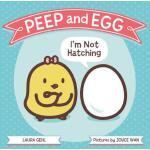 【预订】Peep and Egg: I'm Not Hatching