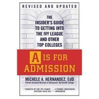 【预订】A is for Admission: The Insider's Guide to Getting