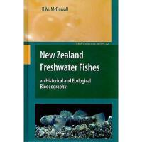 【预订】New Zealand Freshwater Fishes: An Historical and