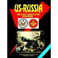 【预订】Us-Russia Military Cooperation Handbook