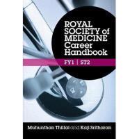 【预订】Royal Society of Medicine Career Handbook: Fy1 -
