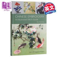 【中商原版】中国刺绣 英文原版 Chinese Embroidery: An Illustrated Stitch G