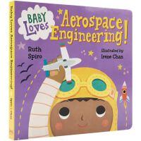 英文原版 Baby Loves Aerospace Engineering! 宝宝爱航空航天工程 低幼科普绘本 太空启