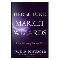 【预订】Hedge Fund Market Wizards: How Winning Traders Win