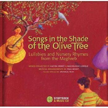 【预订】Songs in the Shade of the Olive Tree: Lullabies and 美国库房发货,通常付款后3-5周到货!