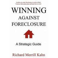 【预订】Winning Against Foreclosure: Lenders Are Using Foreclos
