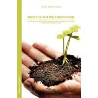 【预订】Bioethics and the Environment. a Brief Review of the