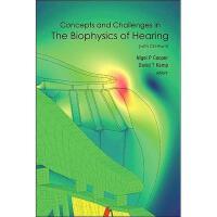【预订】Concepts and Challenges in the Biophysics of Hearing