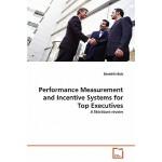 【预订】Performance Measurement and Incentive Systems for Top E