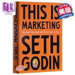 【中商原版】这就是营销:直到你学会去看才可能被看到 英文原版 This Is Marketing: You Can't