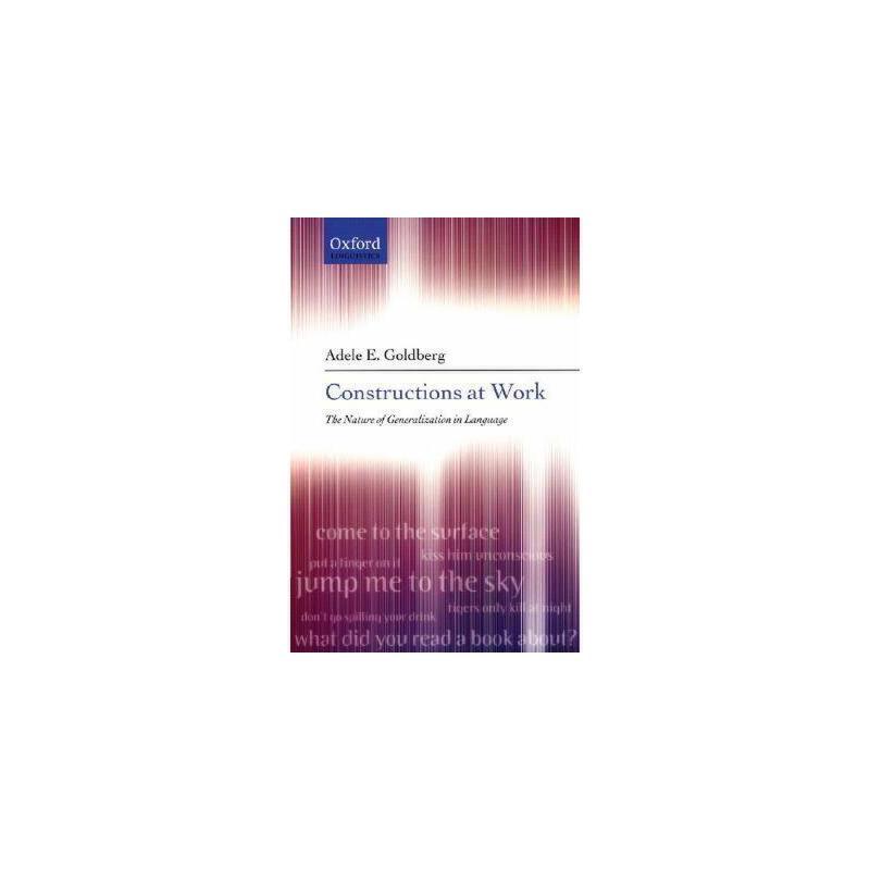 【预订】Constructions at Work: The Nature of Generalization 美国库房发货,通常付款后3-5周到货!