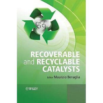 【预订】Recoverable And Recyclable Catalysts 美国库房发货,通常付款后3-5周到货!