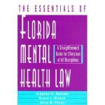 【预订】The Essentials of Florida Mental Health Law: A