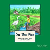 【预订】On the Pier: Who Does Jack Meet at the Pond?