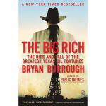 【预订】The Big Rich: The Rise and Fall of the Greatest