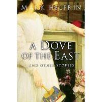 【预订】A Dove of the East: And Other Stories