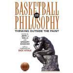 【预订】Basketball and Philosophy: Thinking Outside the
