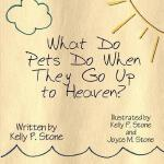 【预订】What Do Pets Do When They Go Up to Heaven?