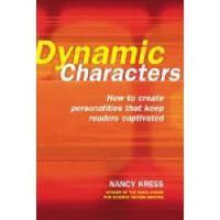 【预订】Dynamic Characters: How to Create Personalities That