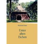 【预订】Unter Alten Eichen