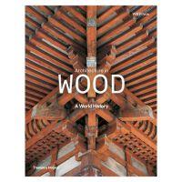 Architecture in Wood: A World History 木质建筑 古建筑 木质世界历史 木质空间设计