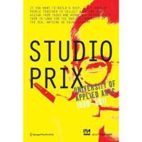 【预订】Studio Prix: University of Applied Arts 1990-2011