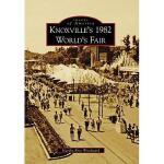 【预订】Knoxville's 1982 World's Fair