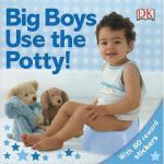 【预订】Big Boys Use the Potty!