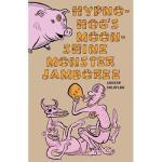 【预订】Hypno-Hog's Moonshine Monster Jamboree