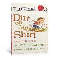 英文原版 I Can Read-Level 2:Dirt on My Shirt: Selected Poems 英文