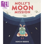【中商原版】精品绘本 Duncan Beedie 莫莉的月球行动 Mollys Moon Mission 英文原版