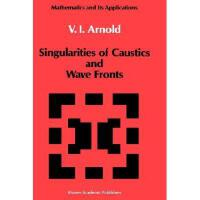 【预订】Singularities of Caustics and Wave Fronts